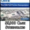 CBS Win 5000 Cash Sweepstakes