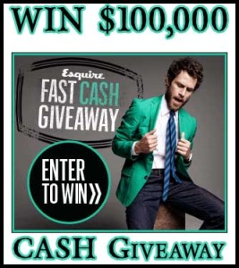 Esquire Fast Cash Giveaway Win 100000 dollars