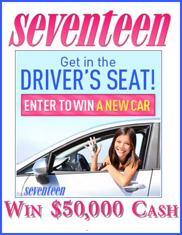 Win cash win a car sweepstakes 2014 Seventeen Magazine