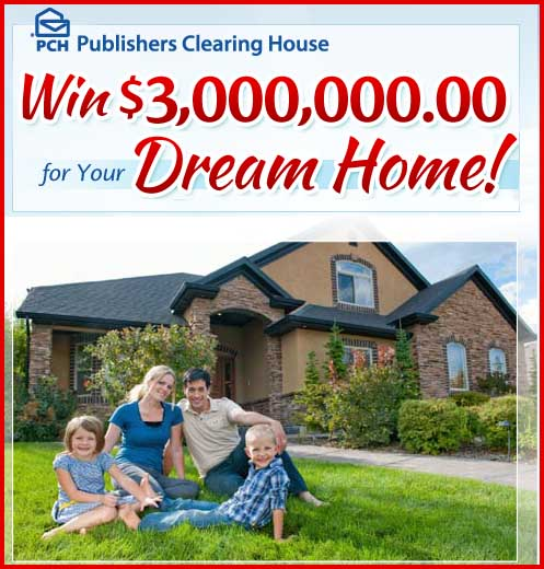 Win 3 Million Dollars for your Dream Home PCH sweepstakes - Sweeps