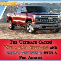 Win 2014 Silverado and Fishing Adventure
