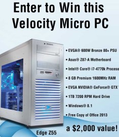 Win a two thousand dollar Computer Velocity Micro PC