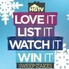HGTV Love It List It Watch It Win It Sweepstakes