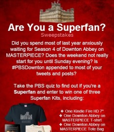 PBS Downton Abbey Are you a superfan Sweepstakes