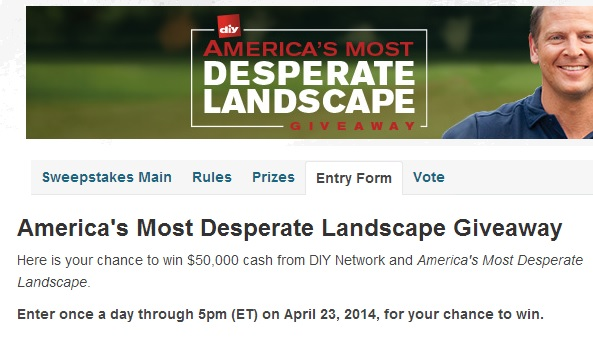 DIY Network Sweepstakes America's Worst Landscape giveaway - DIY Network America's Most Desperate Landscape Giveaway - Sweeps Maniac