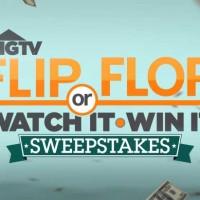 HGTV Flip or Flop Watch It Win It Sweepstakes