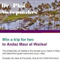 Dr Phil Win a trip to Andaz Maui at Wailea