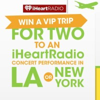 iHeartRadio win a trip to LA or New York