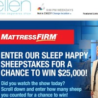 Ellen mattress Firm Sleep Happy Sweepstakes