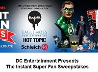 DC Entertainment The Instant Super Fan Sweepstakes