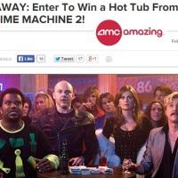 AMC Hot Tub TimeMachine 2 Sweepstakes