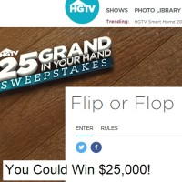 HGTV 25 Grand in Your Hand Sweepstakes Flip or Flop