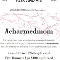 Alex and Ani #charmedmom Mother's Day sweepstakes