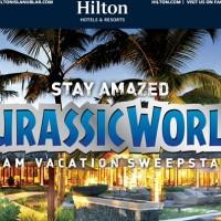 Hilton Jurassic World Dream vacation sweepstakes