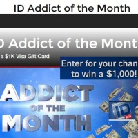 ID Addict of the Month Sweepstakes July