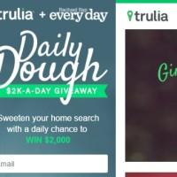 Trulia Daily Dough Sweepstakes