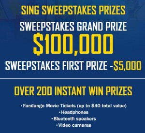 Sing $100,000 Sweepstakes