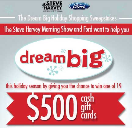 steve harvey sweepstakes steve harvey dream big holiday shopping sweepstakes 5984