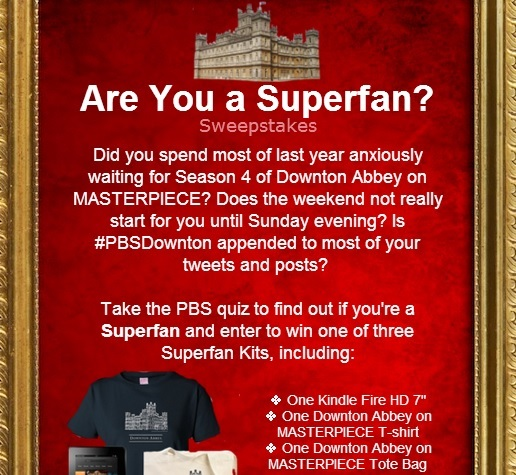 pbs sweepstakes downton abbey pbs sweepstakes are you a superfan sweeps 1109